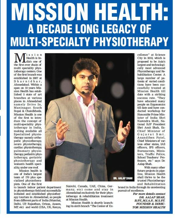 Mission Health...A Decade Long Legacy of Multi-Speciality Physiotherapy...Coming up with Asia's Most Advanced Physiotherapy/Fitness/Rehabilitation project...Landmark Project in the history of Physiotherapy in India...Movement Is Life... Media Courtesy:Times of India/Ahmedabad Times Health Icons.