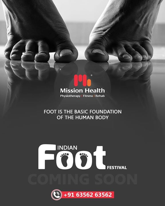 Foot is the Basic Foundation of The Human Body...  Your Foot health can be a clue to many other issues!  The Indian Foot Festival is coming soon...  Keep Reading this space for more updates!  Call: +916356263562 Visit: www.missionhealth.co.in  #IndianFootFestival #ComingSoon #FootClinic #footpain #footcare #foothealth #heelpain #anklepain #flatfeet #painrelief #healthyfeet #happyfeet #MissionHealth #MissionHealthIndia #MovementIsLife
