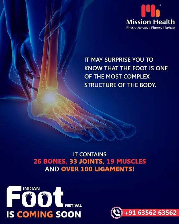 Foot is 1 of the most complex structure of the human body!  The foot contains 26 bones, 33 joints, 19 muscles, and over 100 ligaments!  The Indian Foot Festival is coming soon... Keep Reading this space for more updates! Call: +916356263562 Visit: www.missionhealth.co.in  #IndianFootFestival #ComingSoon #FootClinic #footpain #footcare #foothealth #heelpain #anklepain #flatfeet #painrelief #healthyfeet #happyfeet #MissionHealth #MissionHealthIndia #MovementIsLife