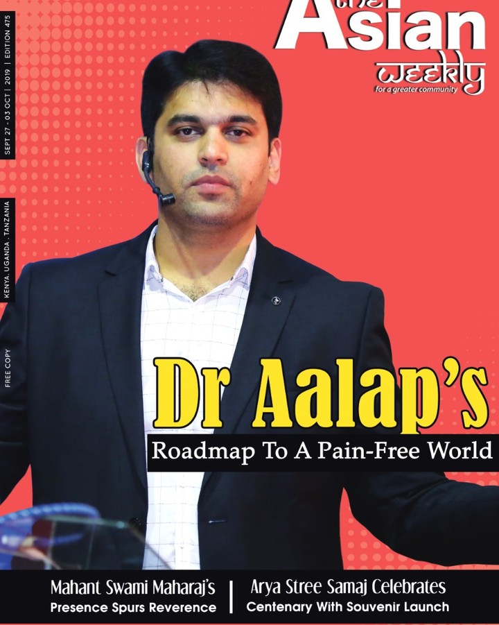 "An honor so precious, an honor so humbling! It's a matter of immense pride to be featured on the cover story of a leading magazine of Kenya, ""The Asian Weekly"" on a roadmap to a pain-free world!  We deeply appreciate the recognition & the love extended by everyone at Kenya & the team of"