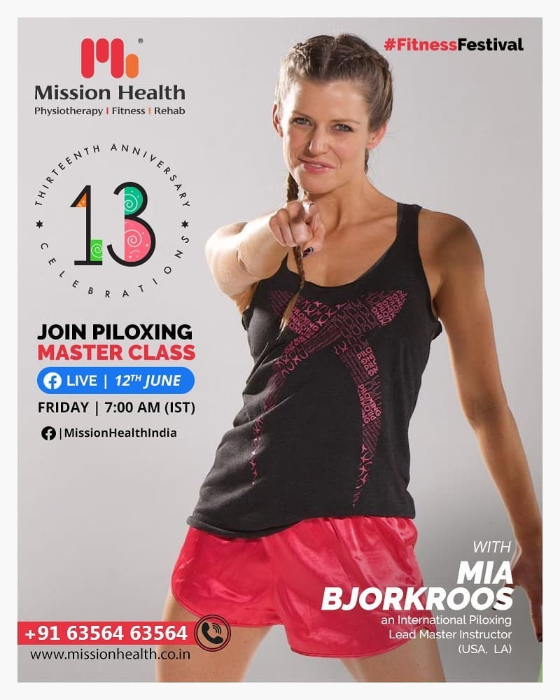 On the occasion of our 13th Anniversary,  as a part of the Fitness Festival, we are more than excited to announce a first of its kind , live Piloxing Master Class (Pilates + Kick Boxing)  with the International Piloxing Lead Master Instructor from Los Angeles, Mia Bjorkroos.  Mia is a thought leader, educator, and speaker in the fitness industry with a passion for inspiring and helping people to live fit and healthy lives through unique concepts and expertise. She has an international network as well as a 360 perspective of the fitness industry.  Be ready in your fitness Gear and tune-in https://www.facebook.com/MissionHealthIndia sharp at 7 am, Friday, 12th June to workout with the International Master Trainer.  It's the Piloxing Master Class.  Don't miss it. Save the date now!  Call: +91 63564 63564 www.missionhealth.co.in  #fitnessfestival#anniversarycelebrations#miabjorkroos #piloxing #piloxingfitness #piloxinglive #missionhealthfoundationday #fitnesssession #fitness #befit #healthylifestyle #livehealthy #fitnessgoals #cardioworkout #workout #fatloss #inchloss #weightloss #strengthtraining #strengthbuilding #fitnessworkouts #fitness2020 #movementislife #missionhealth #MissionHealthIndia